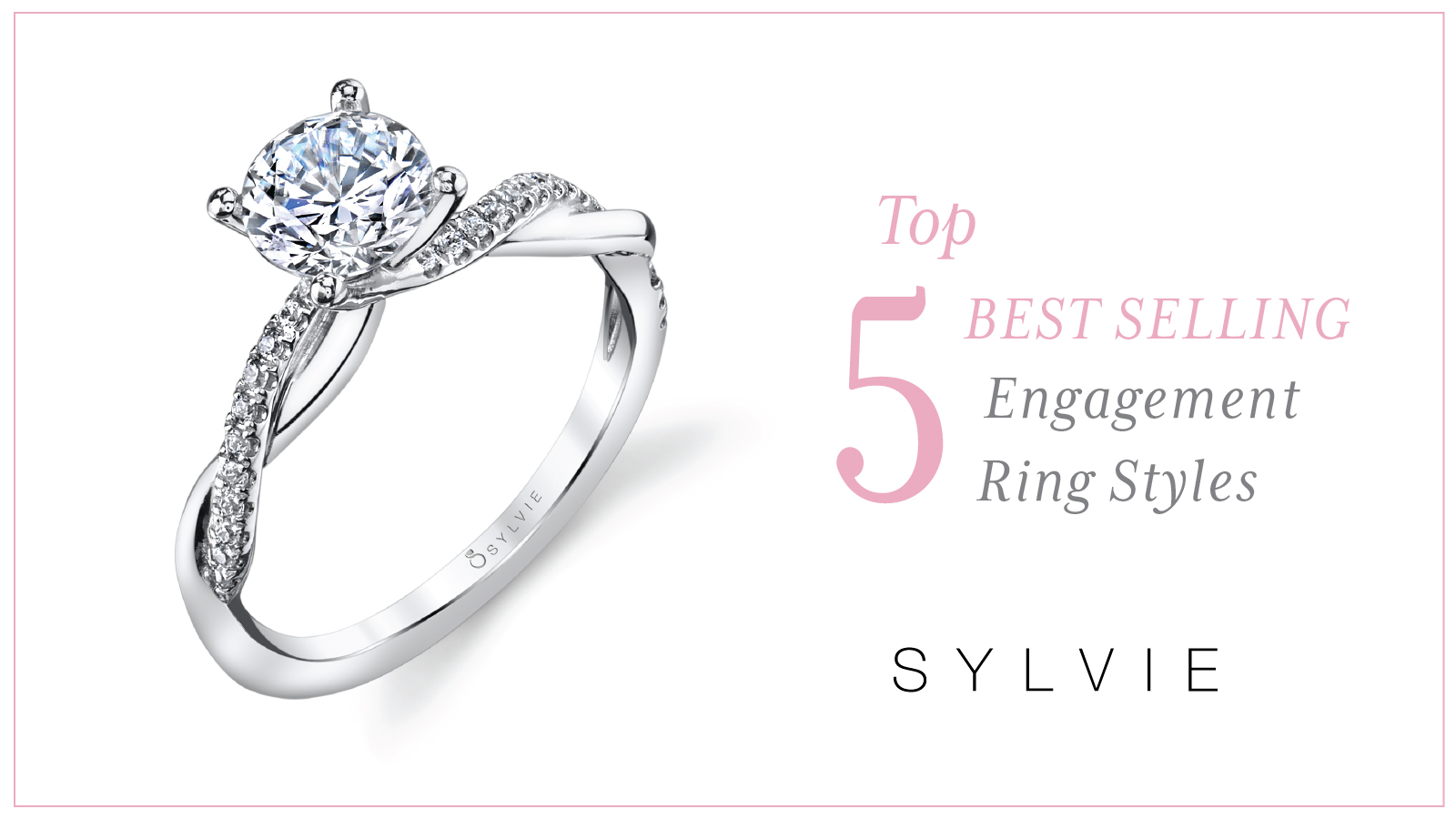 Top 5 Best Selling Engagement Ring Styles